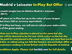 Bet365 £50 In Play Offer is back on Atletico v Leicester Tonight